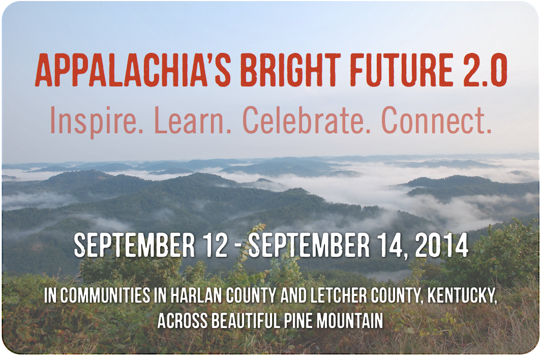 Date: Friday, September 12 through Sunday, September 14, 2014 // Location: Communities in Harlan and Letcher counties, across beautiful Pine Mountain